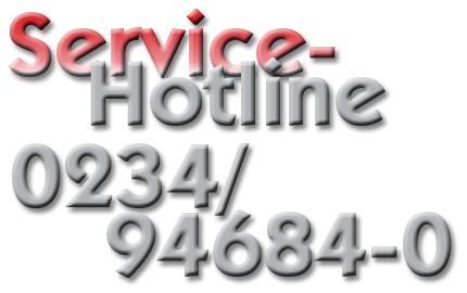 Service Hotline 0234 / 94 684-0